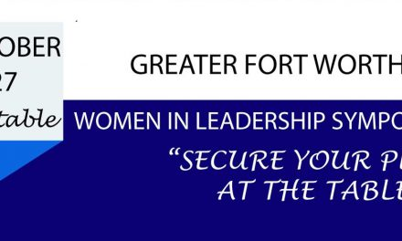 Greater Fort Worth Women in Leadership Symposium
