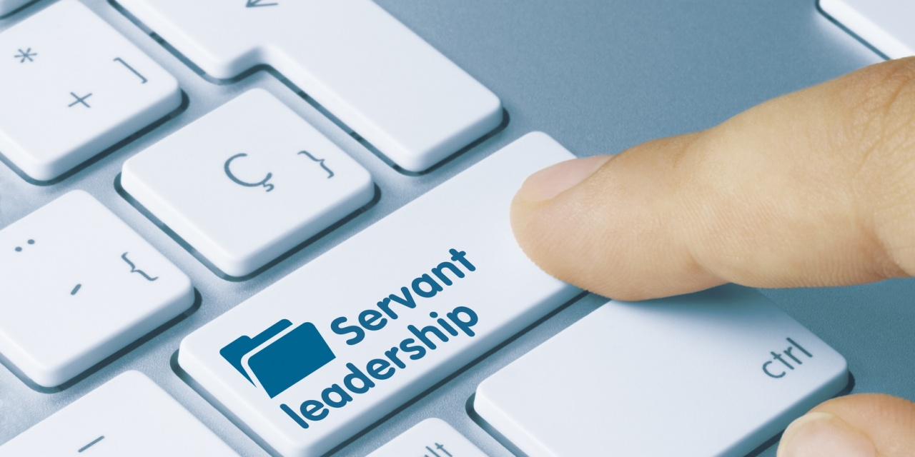 Have You Heard of Servant Leadership?