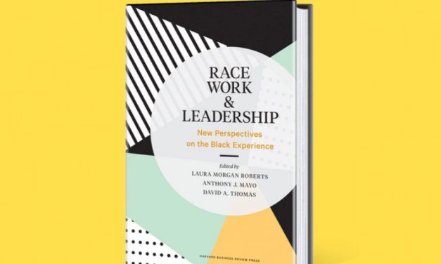 Race, Work & Leadership: New Perspectives on the Black Experience